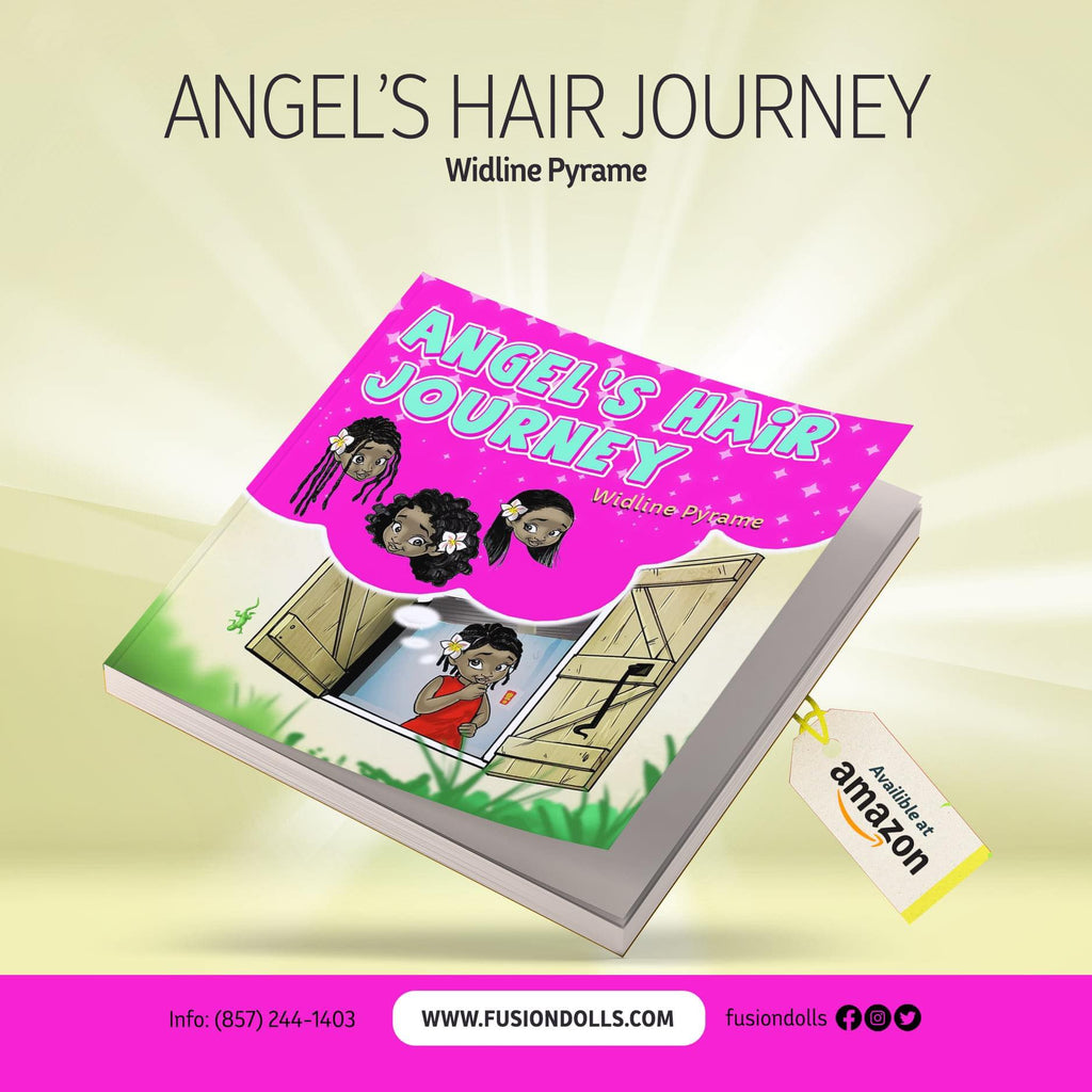 Black Books, Angel's Hair Journey, Black Kids book, Fusion Dolls, Self esteem Book