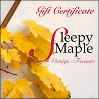 Sleepy Maple Gift Certificate