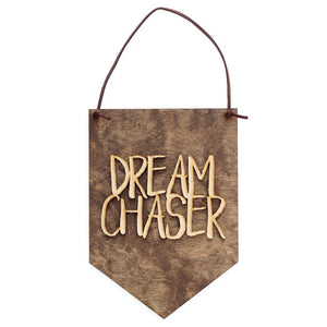 Dream Chaser - Wood Wall Banner