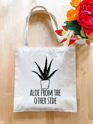 Aloe From The Other Side - Tote Bag