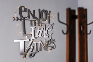 Enjoy The Little Things Metal Art