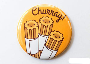 Churro Button Magnet, Pin, or Mirror