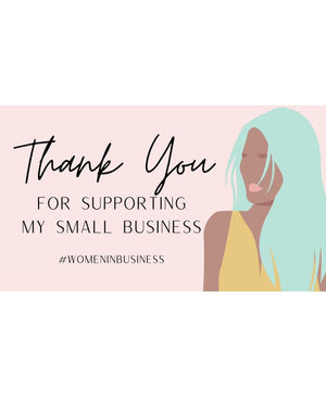 """Women in business Thank you for supporting my small business"" Cards"
