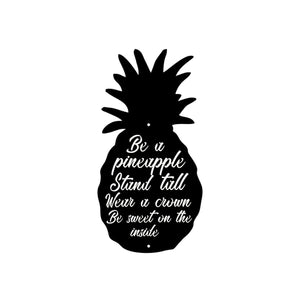 Be A Pineapple Metal Art