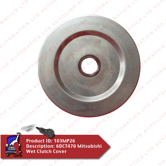 6DCT470 Mitsubishi Wet Clutch Cover