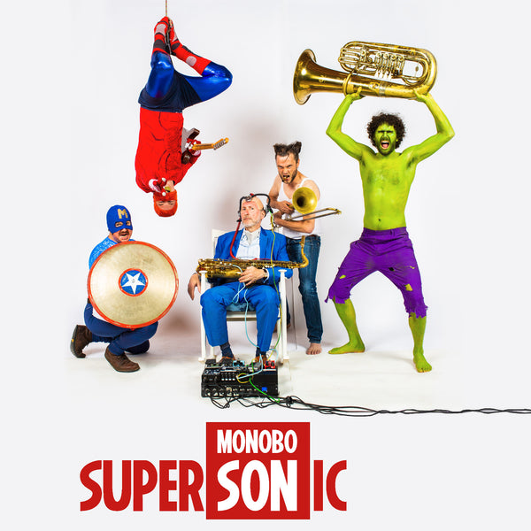 "MONOBO SON - ""SUPERSONIC TOUR 2021"" 