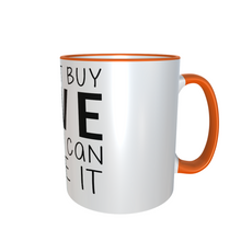 Lade das Bild in den Galerie-Viewer, Tasse TWO TONES - You cant buy Love...
