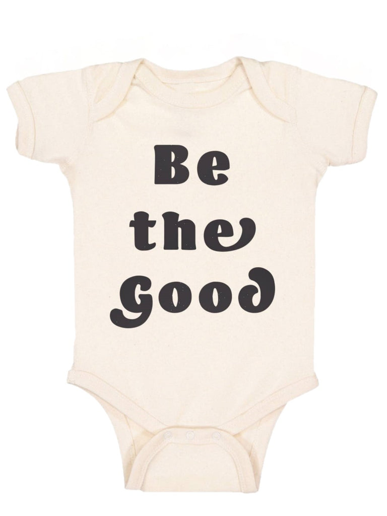 Be the Good Baby Onesie and Bodysuit