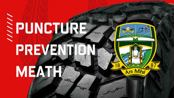 Puncture Prevention Meath