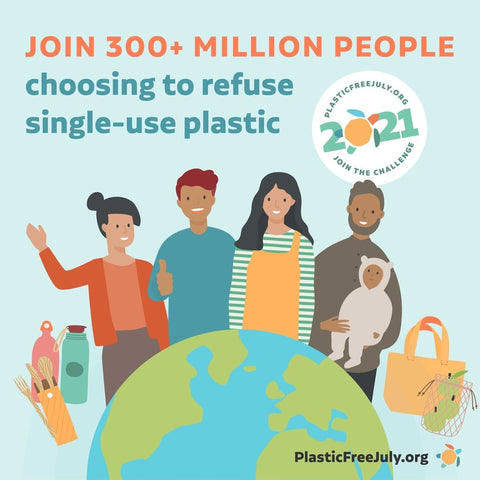 Join 300+ M others to start the plastic free July challenge