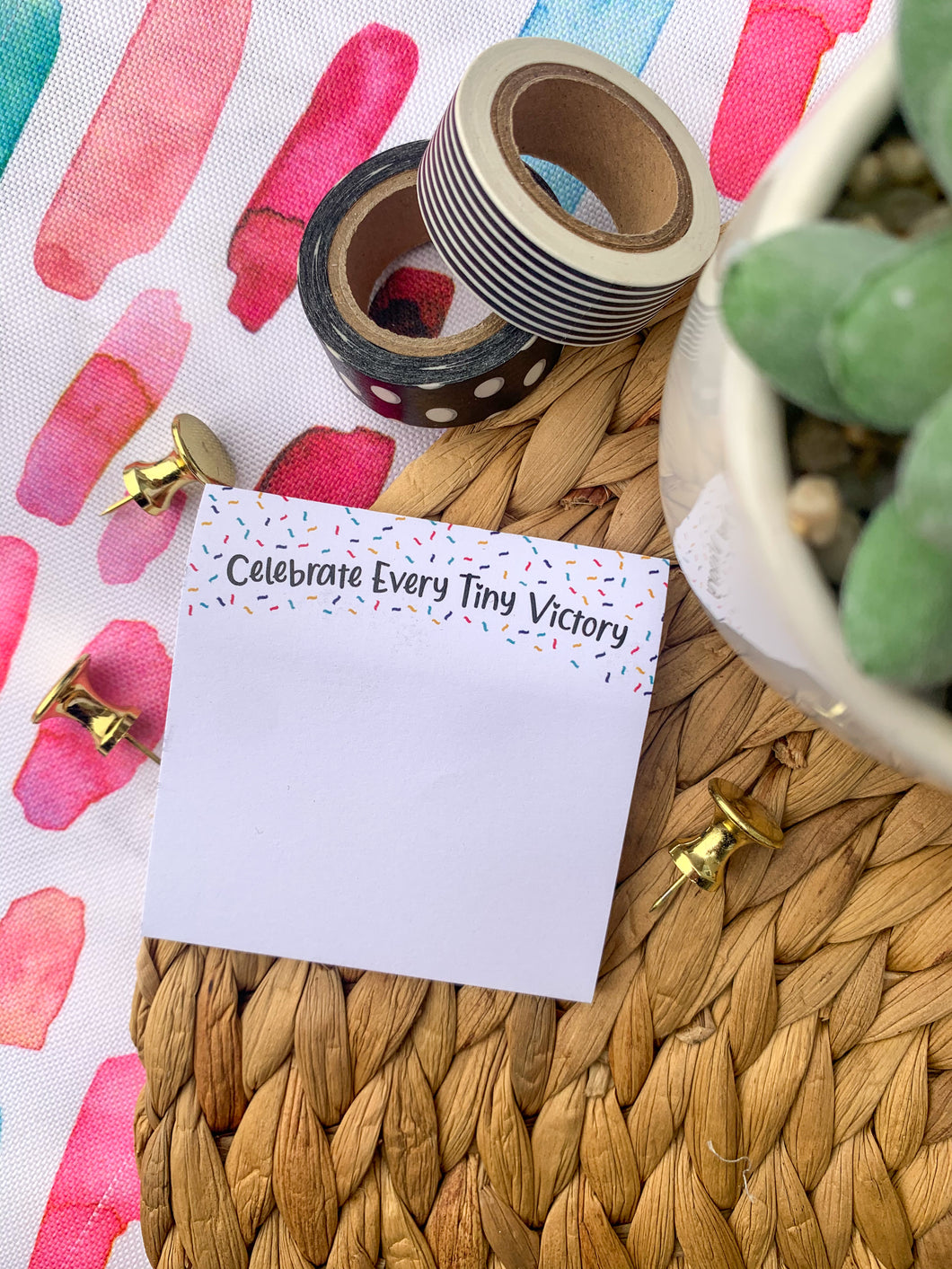 Celebrate Every Tiny Victory Sticky Notes