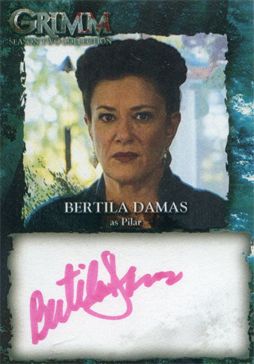 Grimm Season 2 Autograph Card BDA Bertha Damas as Pilar | Digital Heroes
