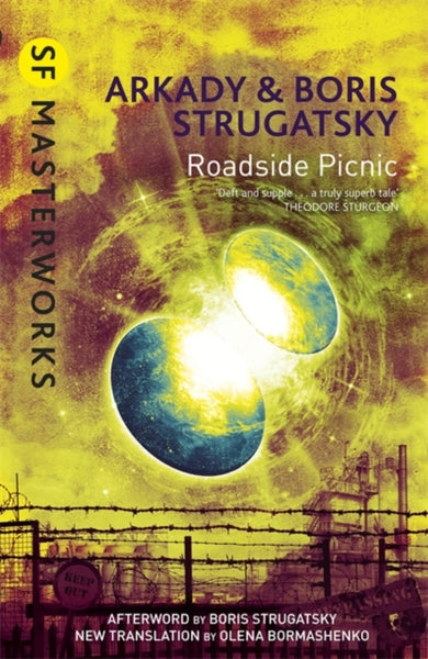 Roadside Picnic by Boris Strugatsky and Arkady Strugatsky