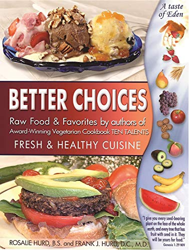 Better Choices, Fresh & Healthy Cuisine front cover
