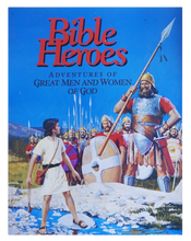 Load image into Gallery viewer, Bible Heroes: Adventures of Great Men and Women of God