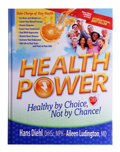 Load image into Gallery viewer, Health Power - Health by Choice, Not by Chance!