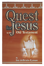 Load image into Gallery viewer, Quest for Jesus in the Old Testament
