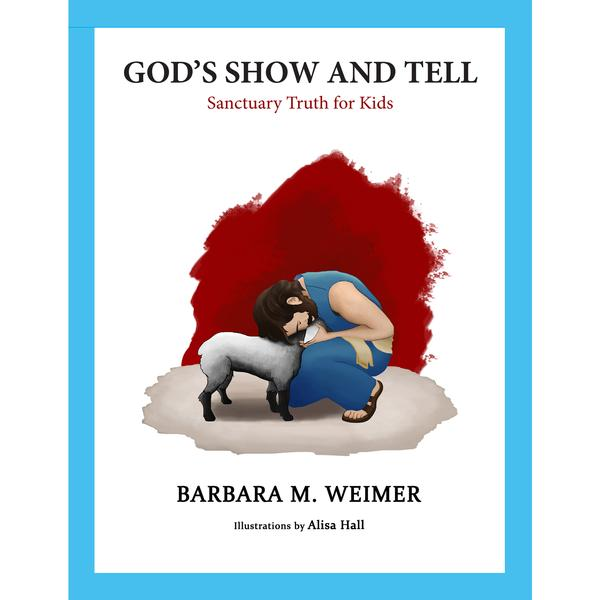 God's Show and Tell- Kids
