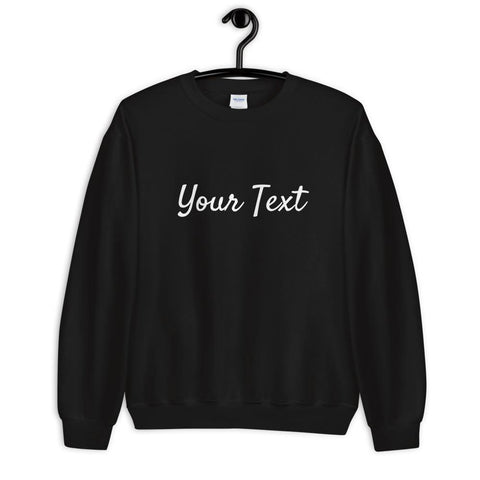 Customize your own Text Sweatshirt - Party Ingredients