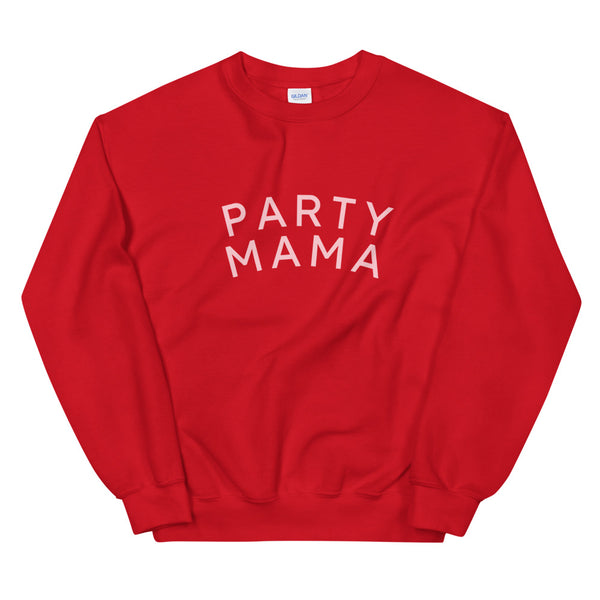 Party Mama Sweatshirt