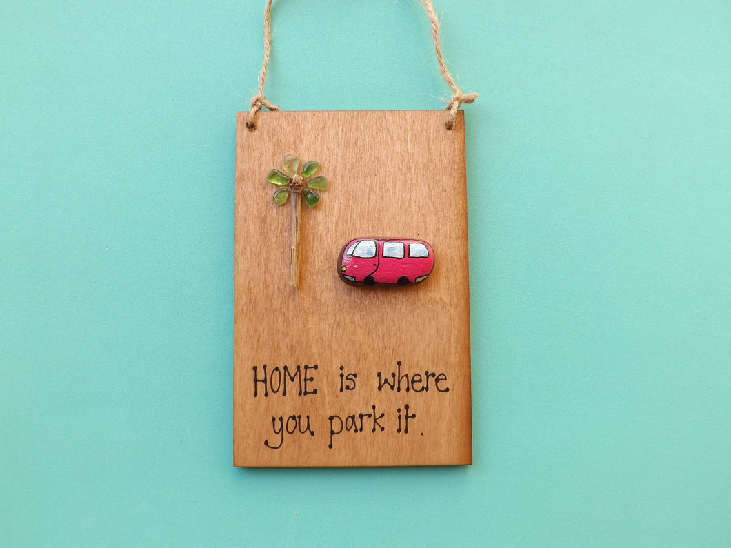 Campervan Home Wooden Plaque MTO