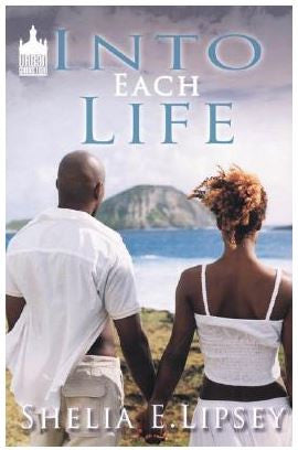 Books - Into Each Life by Shelia E Lipsey - trade paperback urban christian