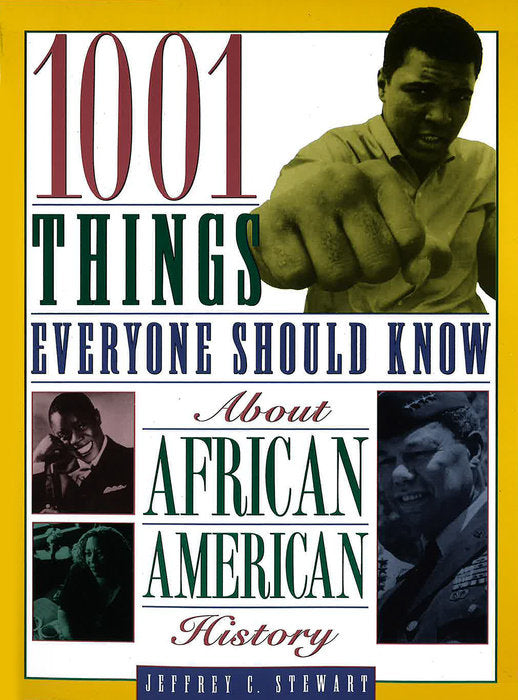 1001 Things About African American History - trade paperback