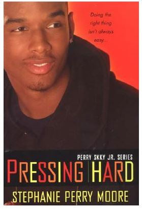 zBooks - Pressing Hard book 2 by Stephanie Perry Moore - trade paperback