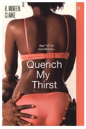 Books - Quench My Thirst by R. Moreen Clarke - trade paperback