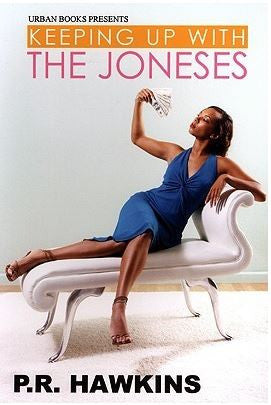 zBooks - Keeping Up with The Joneses by P. R. Hawkins - trade paperback