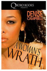 Books - A Woman's Wrath by Denise Campbell - trade paperback