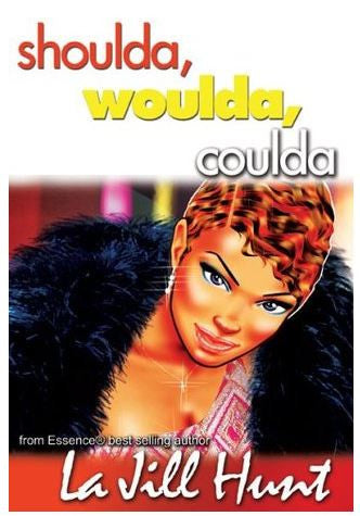 zBooks - Shoulda, Woulda, Coulda by La Jill Hunt - trade paperback