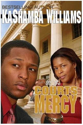 zBooks - At the Court's Mercy by KaShamba Williams - trade paperback