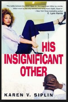 Books - His Insignificant Other by Karen V Siplin - trade paperback