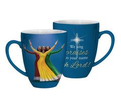 We Sing Praises - decorative mug - AAE-CHMUG-27