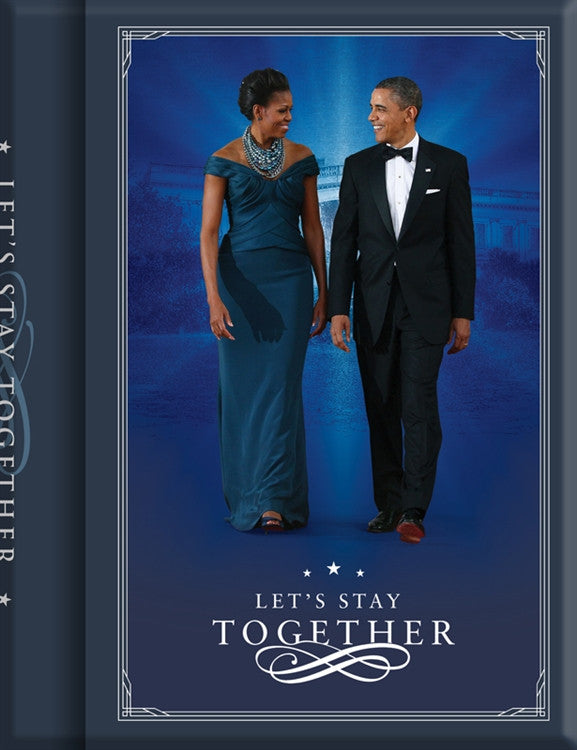 Lets Stay Together - The Obamas - journal