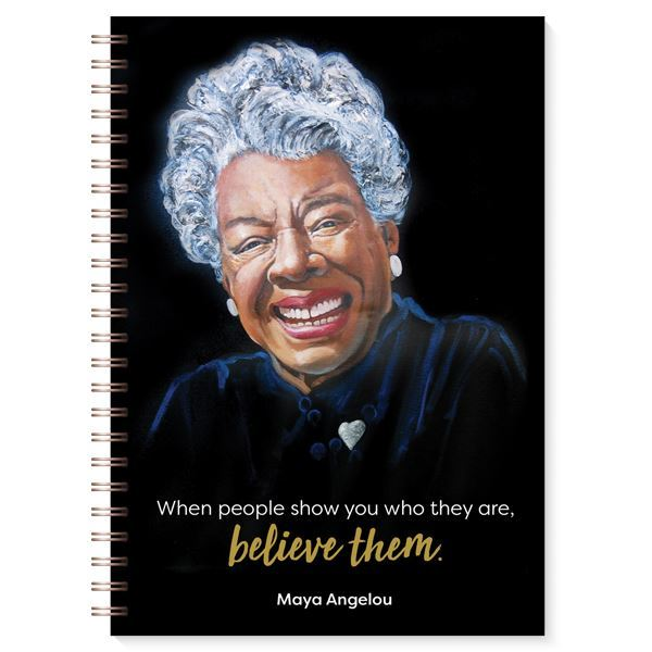 Maya Angelou - Believe - journal