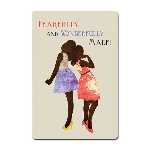 Fearfully and Wonderfully Made - magnet