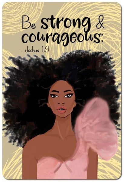 Be Strong and Courageous - magnet