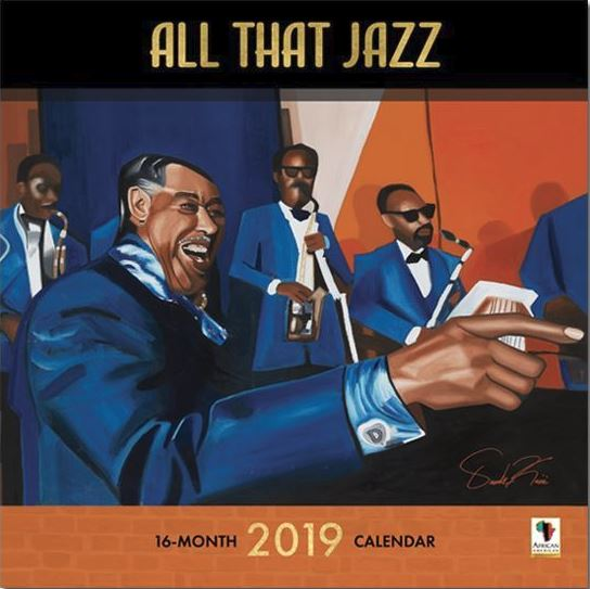 All That Jazz - 2019 African American calendar