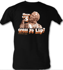 5 Cross Yo Lip - Sanford & Son - t-shirt