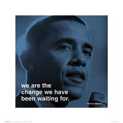 Barack Obama We are the Change - 16x16 - print - Anon