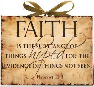 Faith is the Substance - Inspired Plaque