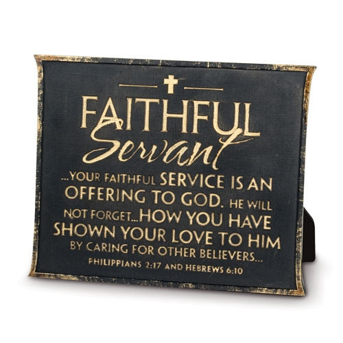 Faithful Servant - Plaque - black