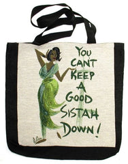 Cant Keep a Sistah Down - Cidne Wallace tote bag