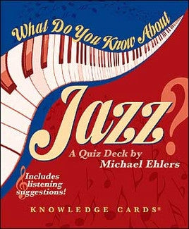 Knowledge Cards - What Do You Know About Jazz