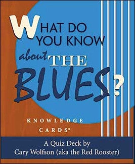 Knowledge Cards - What Do You Know About The Blues