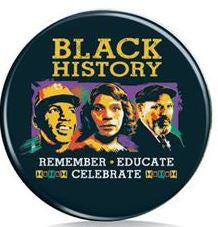 Black History Month - button - remember educate celebrate