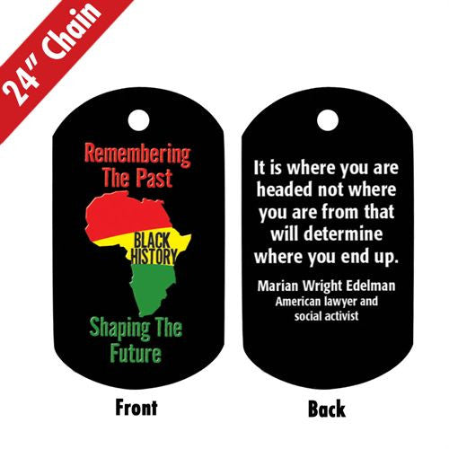 Black History dog tag - Remembering and Shaping