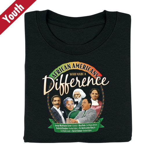 Black History t-shirt - African Americans Who Made a Difference - youth
